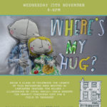 """WHERE'S MY HUG?"" BOOK LAUNCH + SIGNING"