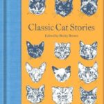 Classic Cat Stories - Macmillan Collector's Library