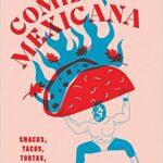 Comida Mexicana Snacks, tacos, tortas, tamales & desserts