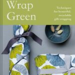 Gift Wrap Green Techniques for beautiful, recyclable gift wrapping