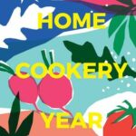 Home Cookery Year Four Seasons, Over 200 Recipes for All Possible Occasions