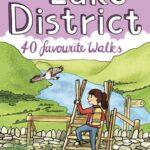 LAKE DISTRICT 40 FAVOURITE WALKS