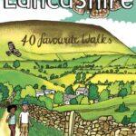 LANCASHIRE 40 FAVOURITE WALKS