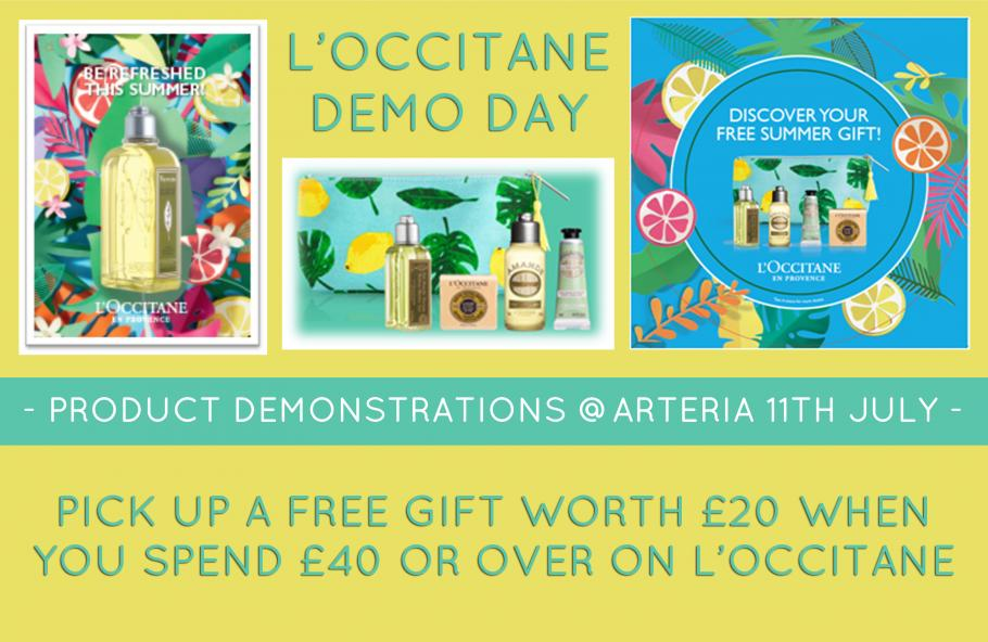 L'occitane Demo Day 11th July - free gift if you spend over £40!