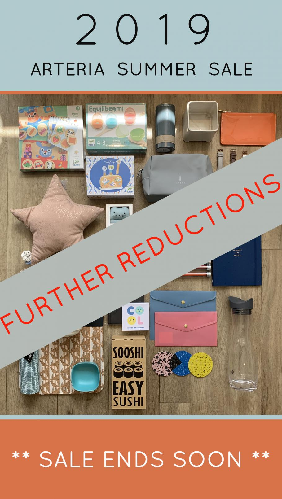THE ARTERIA SUMMER SALE FINISHES 21ST AUGUST